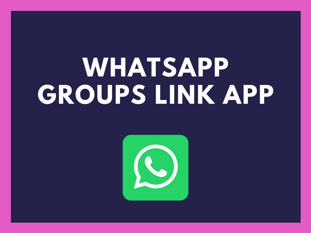 whatsapp groups link app